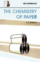 Roberts, J - Chemistry of Paper (RSC Paperbacks) - 9780854045181 - V9780854045181