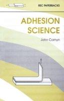 COMYN, J. - ADHESION SCIENCE (RSC Paperbacks) - 9780854045433 - V9780854045433