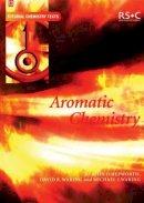 Hepworth, John D.; Waring, Mike J.; Waring, David R. - Aromatic Chemistry - 9780854046621 - V9780854046621
