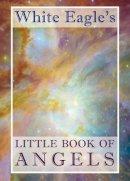 White Eagle - White Eagle's Little Book of Angels - 9780854872084 - V9780854872084