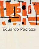 - Eduardo Paolozzi - 9780854882533 - V9780854882533