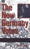 Russel J Dalton - The New Germany Votes: Reunification and the Creation of a New German Party System (German Studies Series) - 9780854963140 - KEX0254386