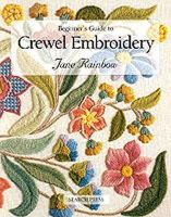 Rainbow, Jane - Beginner's Guide to Crewel Embroidery - 9780855328696 - V9780855328696