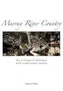 Weir, Jessica K. - Murray River Country - 9780855756789 - V9780855756789