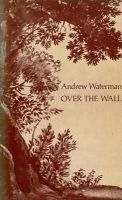 Andrew Waterman - Over the Wall - 9780856352300 - KHS1010751