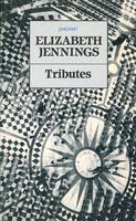 Jennings, Elizabeth - Tributes - 9780856357565 - KEX0277717