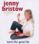 Jenny Bristow - Jenny Bristow Light: Taste the Good Life - 9780856407611 - KEX0265528
