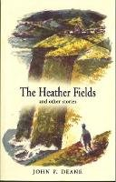 John F. Deane - The Heather Fields: and Other Stories - 9780856408007 - V9780856408007