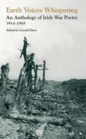 Gerald Dawe - Earth Voices Whispering: An Anthology of Irish War Poetry 1914 - 1945 - 9780856408212 - V9780856408212