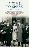 Helen Lewis - A Time To Speak - 9780856408557 - V9780856408557