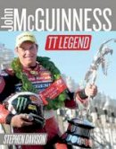 Stephen Davison - John McGuinness: TT Legend (Road Racing Legends) - 9780856409370 - KEX0273123