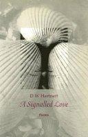 D.W. Hartnett - A Signalled Love - 9780856461446 - KHS0074569