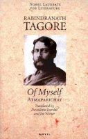 Tagore, Rabindranath - Of Myself - 9780856463891 - V9780856463891