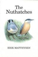 Matthysen, Erik - The Nuthatches (T & AD Poyser) - 9780856611018 - V9780856611018