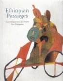Harney, Elizabeth - Ethiopian Passages: Contemporary Art from the Diaspora - 9780856675621 - V9780856675621