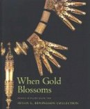 Aiken, Molly Emma - When Gold Blossoms: Indian Jewelry from the Susan L. Beningson Collection - 9780856675997 - V9780856675997