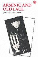 Joseph Kesselring - Arsenic and Old Lace - 9780856761225 - V9780856761225