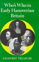 G.R.R. Treasure - Who's Who in Early Hanoverian Britain, 1714-89 (Who's Who in British History) - 9780856830761 - KEX0236188