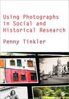 Tinkler, Penny - Using Photographs in Social and Historical Research - 9780857020376 - V9780857020376