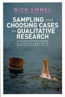 Emmel, Nick - Sampling and Choosing Cases in Qualitative Research: A Realist Approach - 9780857025104 - V9780857025104