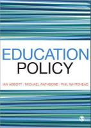 Abbott, Ian, Rathbone, Michael, Whitehead, Phillip - Education Policy - 9780857025777 - V9780857025777