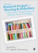 - Doing a Research Project in Nursing and Midwifery: A Basic Guide to Research Using the Literature Review Methodology - 9780857027481 - V9780857027481