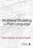 Robson, Karen, Pevalin, David - Multilevel Modeling in Plain Language - 9780857029164 - V9780857029164