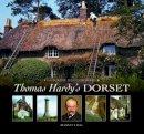 Legg, Rodney - Thomas Hardy's Dorset - 9780857040862 - V9780857040862