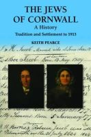 Pearce, Keith - The Jews of Cornwall - 9780857042224 - V9780857042224