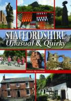 Beardmore, Andrew - Staffordshire Unusual & Quirky - 9780857042958 - V9780857042958