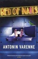 Varenne, Antonin - Bed of Nails - 9780857050373 - 9780857050373