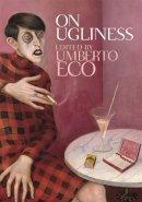 Eco, Umberto - On Ugliness - 9780857051622 - V9780857051622