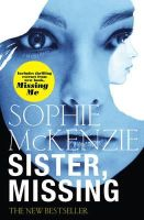 McKenzie, Sophie - Sister, Missing - 9780857072894 - V9780857072894