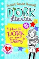 Russell, Rachel Renee - Dork Diaries 3 ½ : How to Dork Your Diary - 9780857073525 - V9780857073525