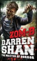 Darren Shan - Zom-B - 9780857077530 - 9780857077530