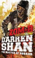 Shan, Darren - ZOM-B Underground - 9780857077561 - 9780857077561