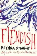 Yovanoff, Brenna - Fiendish - 9780857078179 - V9780857078179