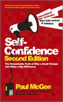 Paul McGee - Self-Confidence: The Remarkable Truth of Why a Small Change Can Make a Big Difference - 9780857082879 - V9780857082879