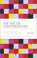 Apps, Judy - The Art of Conversation - 9780857085382 - V9780857085382