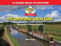 Cope, Mike - Boot Up the Shropshire Union Canal - 9780857100771 - V9780857100771