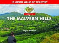 Redfern, Roger - A Boot Up the Malvern Hills: 10 Leisure Walks of Discovery - 9780857100818 - V9780857100818