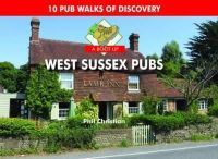 Christian, Philip - A Boot Up West Sussex Pubs - 9780857100962 - V9780857100962