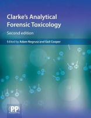 Adam Negrusz, Gail Cooper - Clarke's Analytical Forensic Toxicology - 9780857110541 - V9780857110541