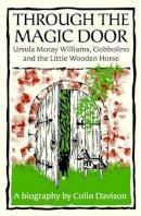 Davison, Colin - Through the Magic Door - 9780857160065 - V9780857160065