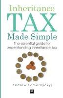 Andrew Komarnyckyj - Inheritance Tax Made Simple - 9780857190208 - V9780857190208