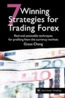 Cheng, Grace - 7 Winning Strategies For Trading Forex - 9780857190901 - V9780857190901