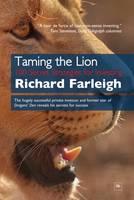Farleigh, Richard - Taming the Lion: 100 Secret Strategies for Investing - 9780857194480 - V9780857194480