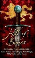 The Medieval Murderers - Hill of Bones - 9780857204271 - V9780857204271