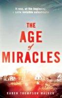 Thompson Walker, Karen - The Age of Miracles - 9780857207234 - KRA0009861