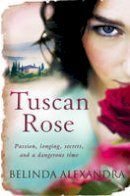 Alexandra, Belinda - Tuscan Rose - 9780857208781 - KOC0018038